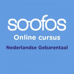 Soofos Online cursus Nederlandse Gebarentaal (NGT)
